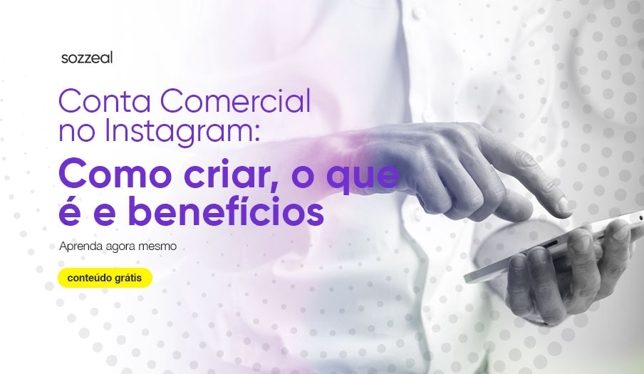 Conta comercial no instagram aprenda como criar