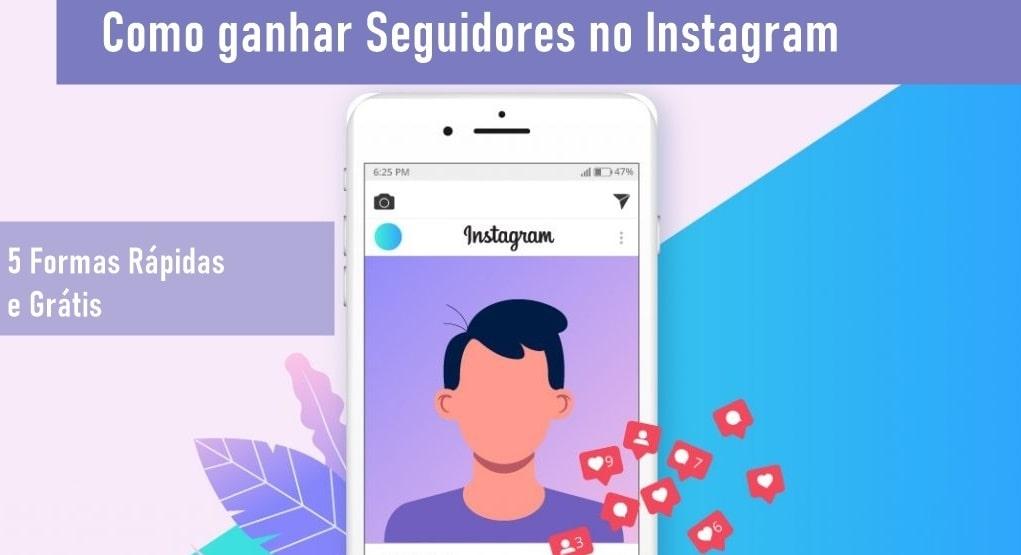 como ganhar seguidores no instagram gratis e rapido