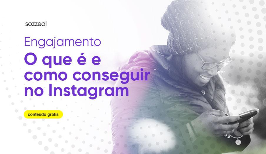 como conseguir engajamento instagram