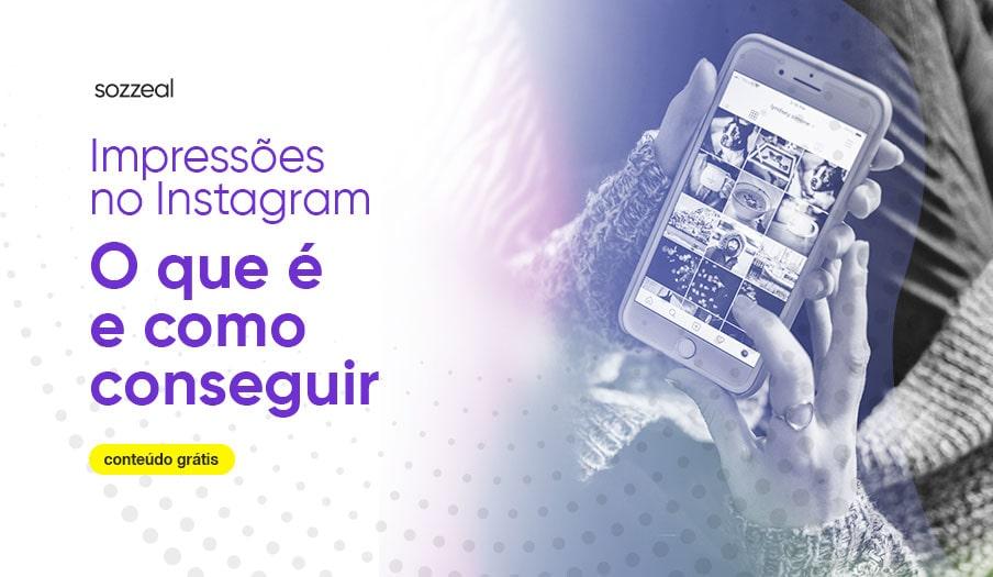 impressões no instagram como conseguir
