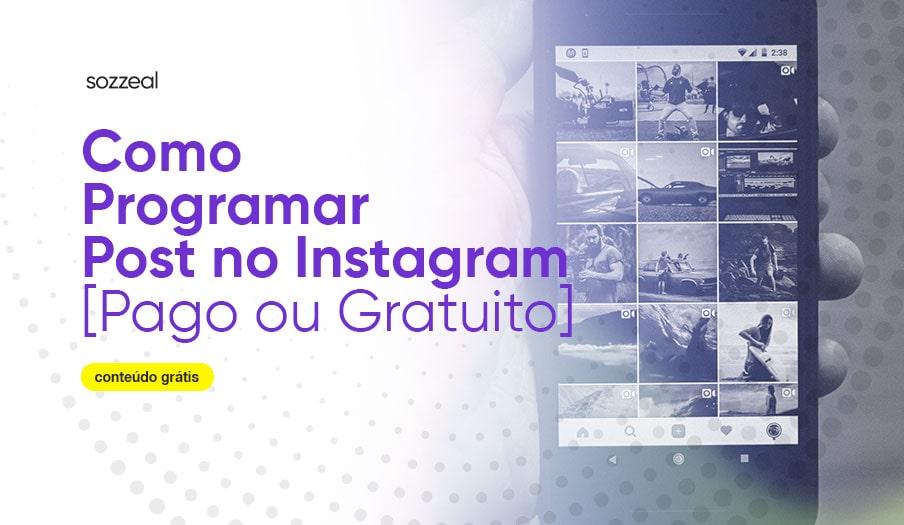 Como programar post no Instagram