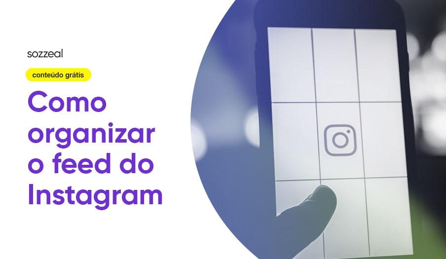 como organizar feed no instagram