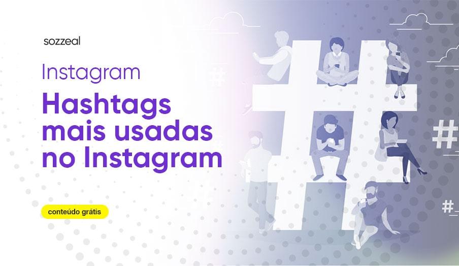 hashtags mais usadas no instagram