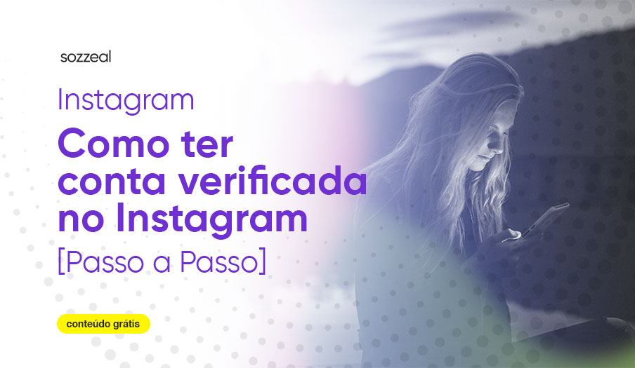 conta verificada no instagram como solicitar selo