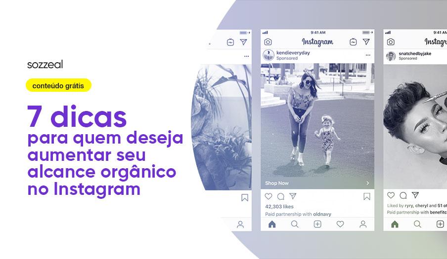 Dicas aumentar alcance orgânico Instagram