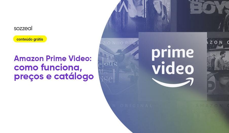 Amazon Prime Video como funciona