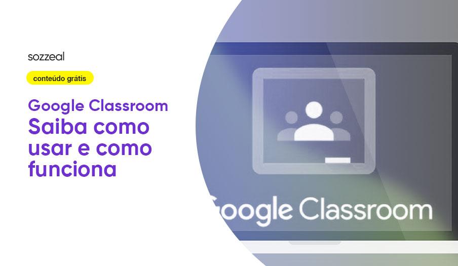 Google Classroom como usar