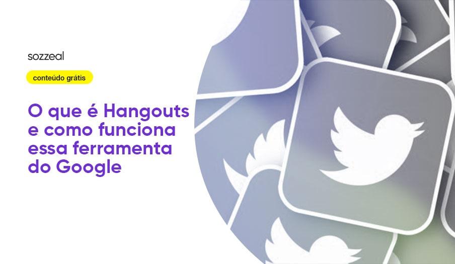 Hangouts como funciona ferramenta Google