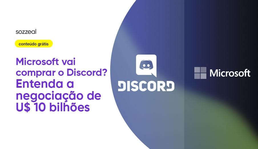 Microsoft vai comprar Discord