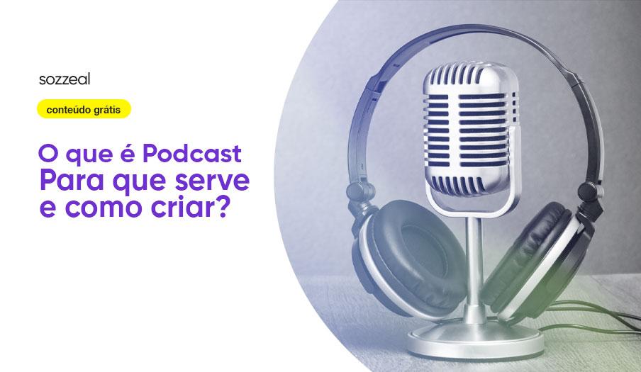 o que é podcast e como criar