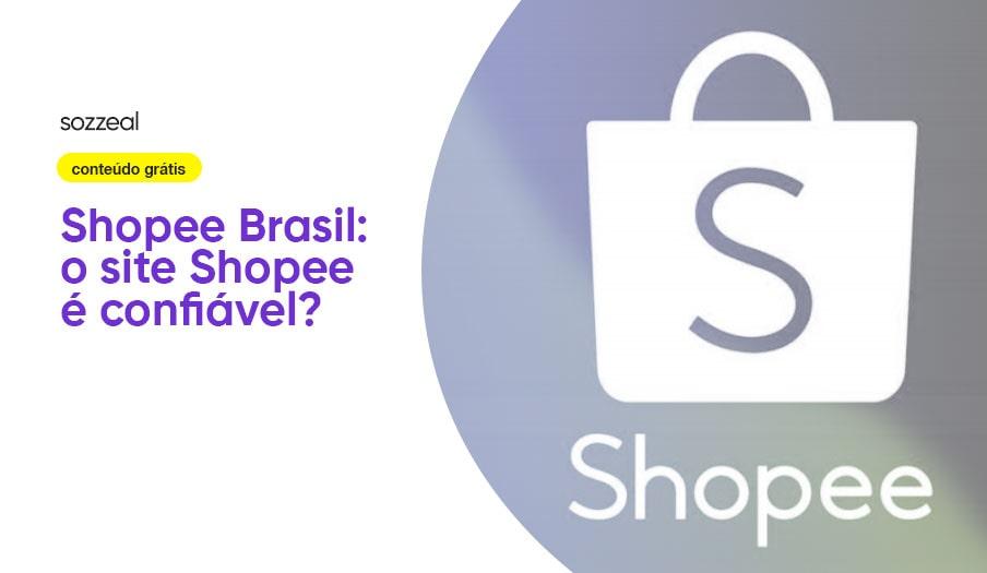 Shopee Brasil é confiável