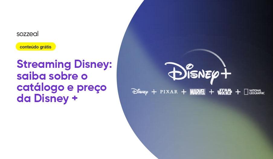 Streaming Disney catálogo preço
