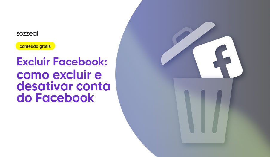 Como excluir desativar conta Facebook
