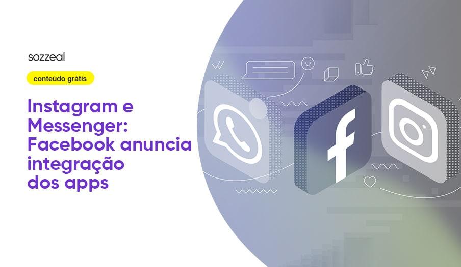 Instagram e Messenger integralização