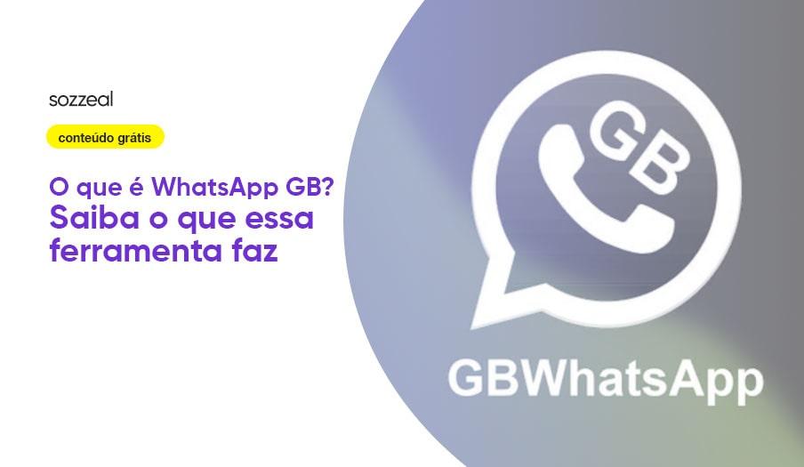 O que é WhatsApp GB