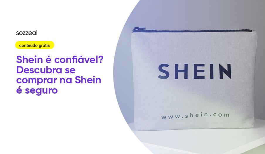 Shein é confiável