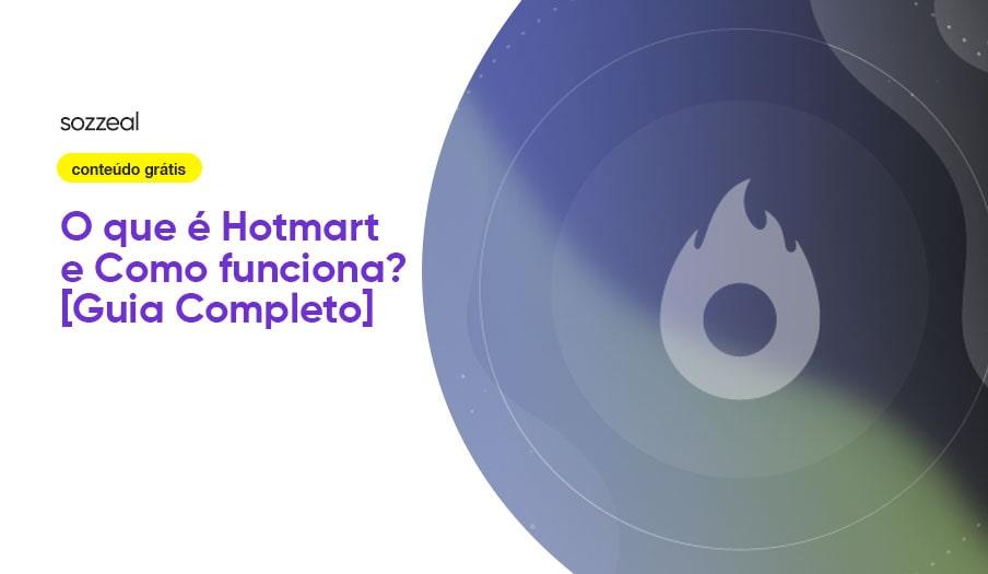 O que é Hotmart como funciona