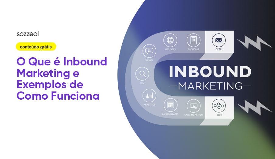 O que é Inbound Marketing exemplos