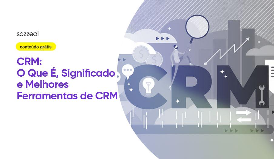CRM o que é significado