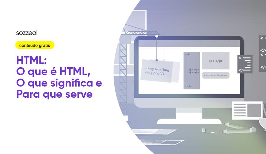 O que é HTML significado