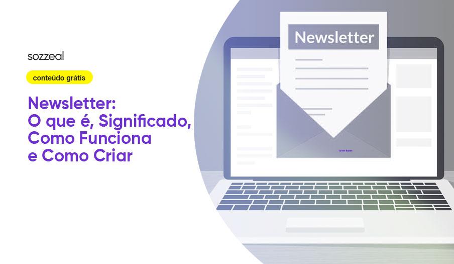Newsletter o que é como criar