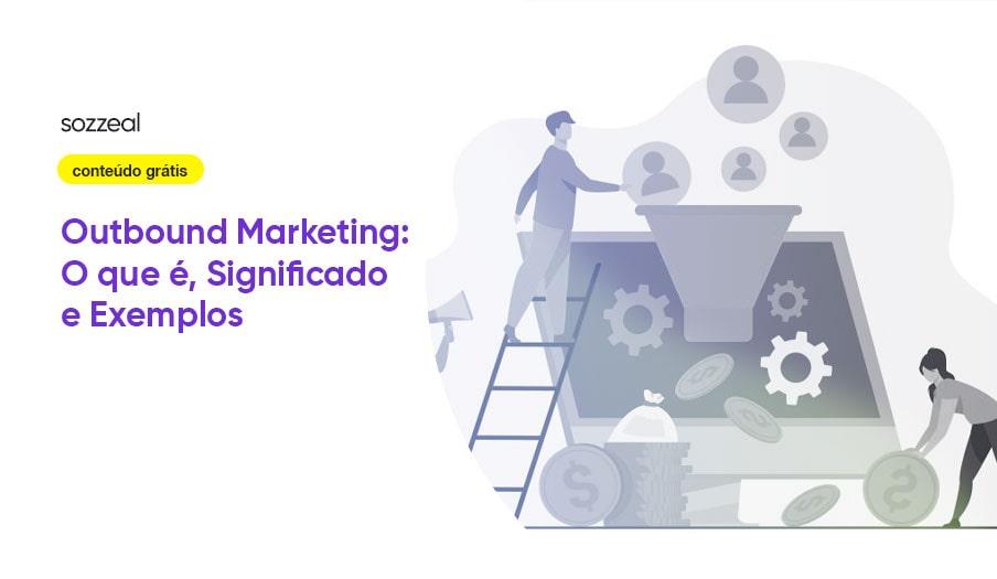 Outbound Marketing o que é